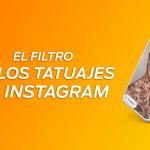 El filtro de los tatuajes que se lleva en Instagram