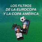 Los mejores filtros de la Eurocopa y la Copa América